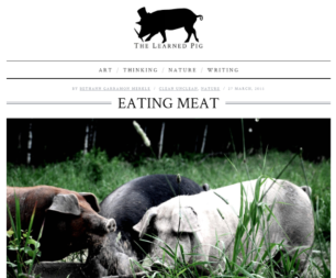 """Essay about harvesting and eating meat, published in """"The Learned Pig"""""""