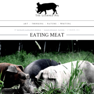 "Essay about harvesting and eating meat, published in ""The Learned Pig"""